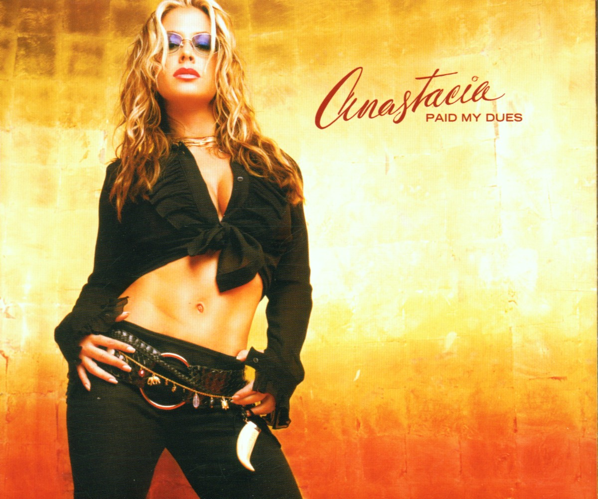 Cover: ANASTACIA, PAID MY DUES