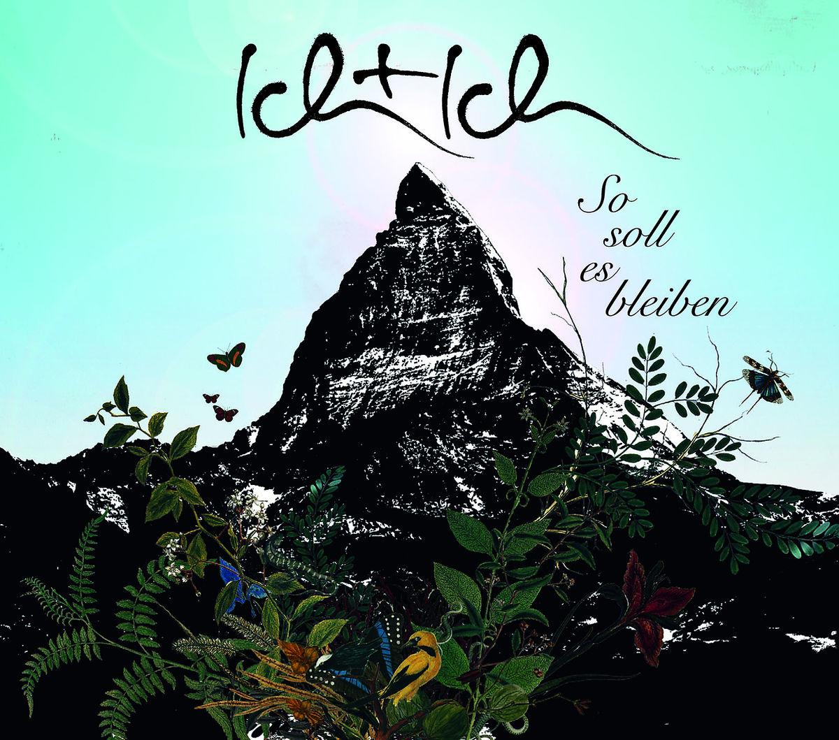 Cover: ICH & ICH, SO SOLL ES BLEIBEN