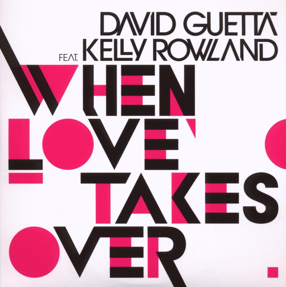Cover: DAVID GUETTA FEAT. KELLY ROWLA, WHEN LOVE TAKES OVER