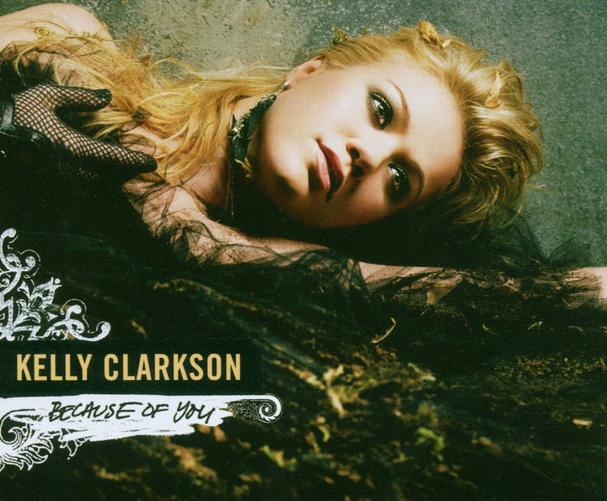 Cover: KELLY CLARKSON, BECAUSE OF YOU
