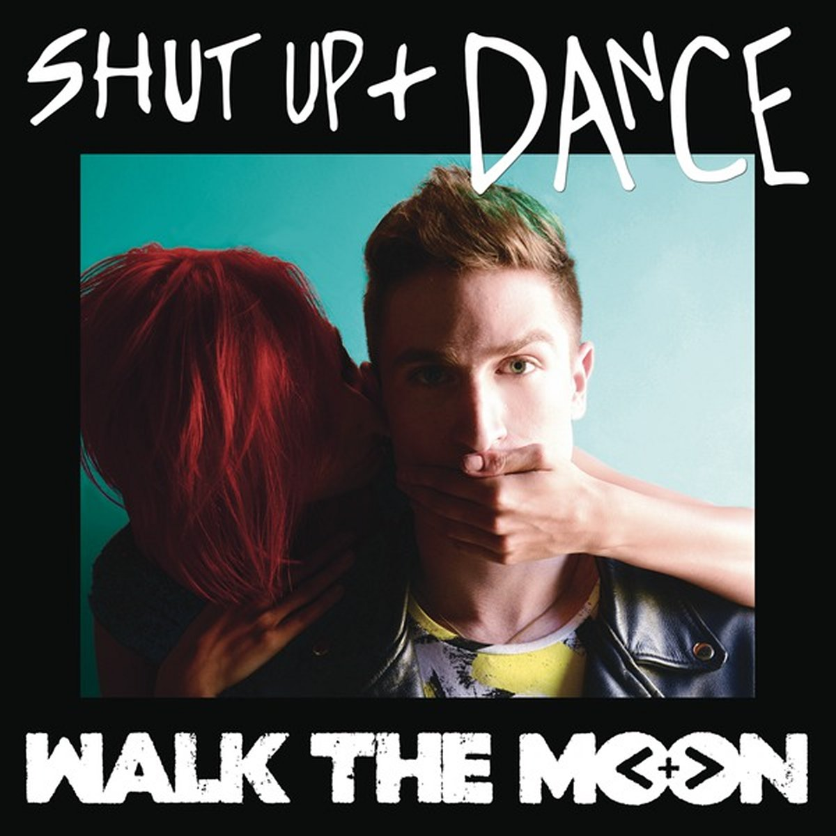 Cover: WALK THE MOON, SHUT UP AND DANCE