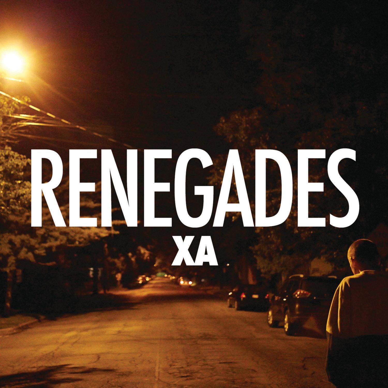 Cover: X AMBASSADORS, RENEGADES
