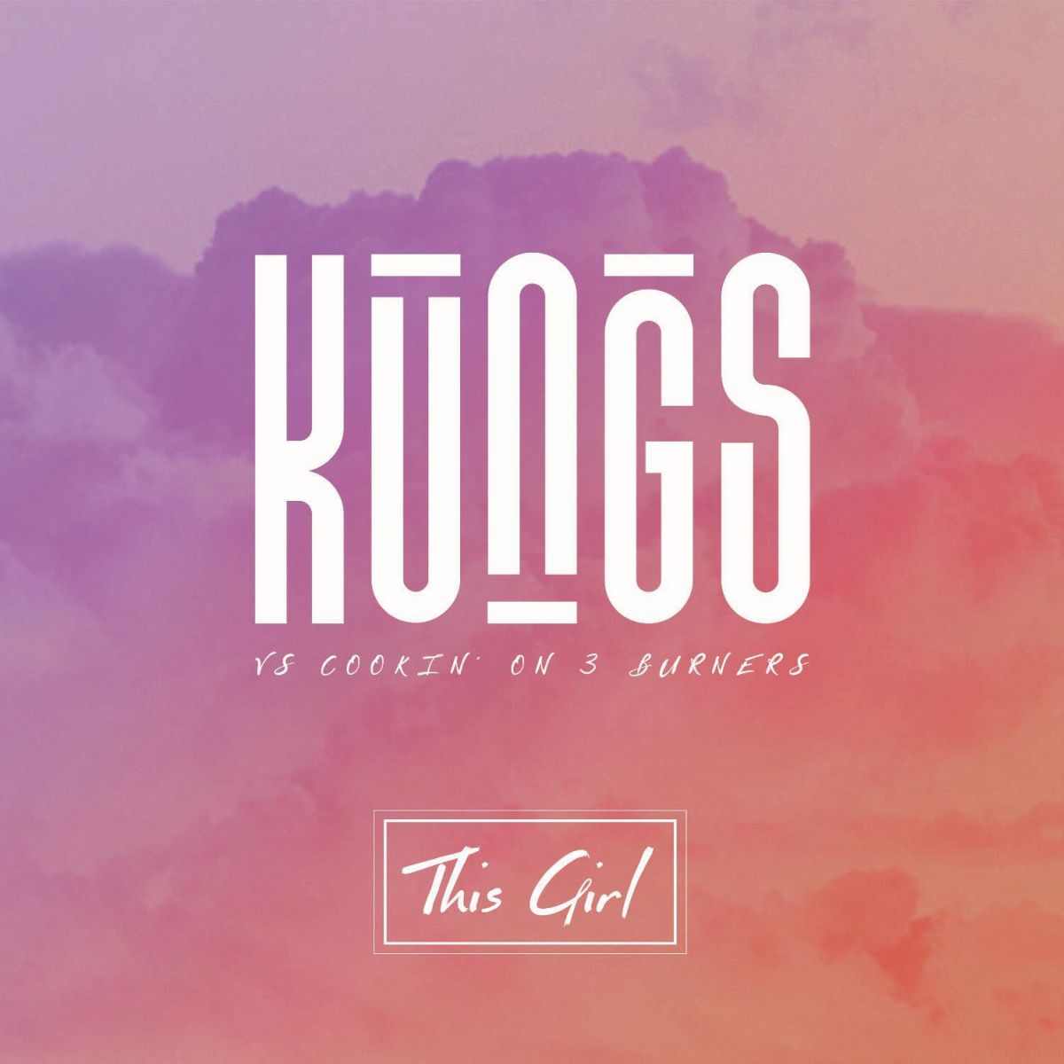 Cover: KUNGS FEAT. COOKIN
