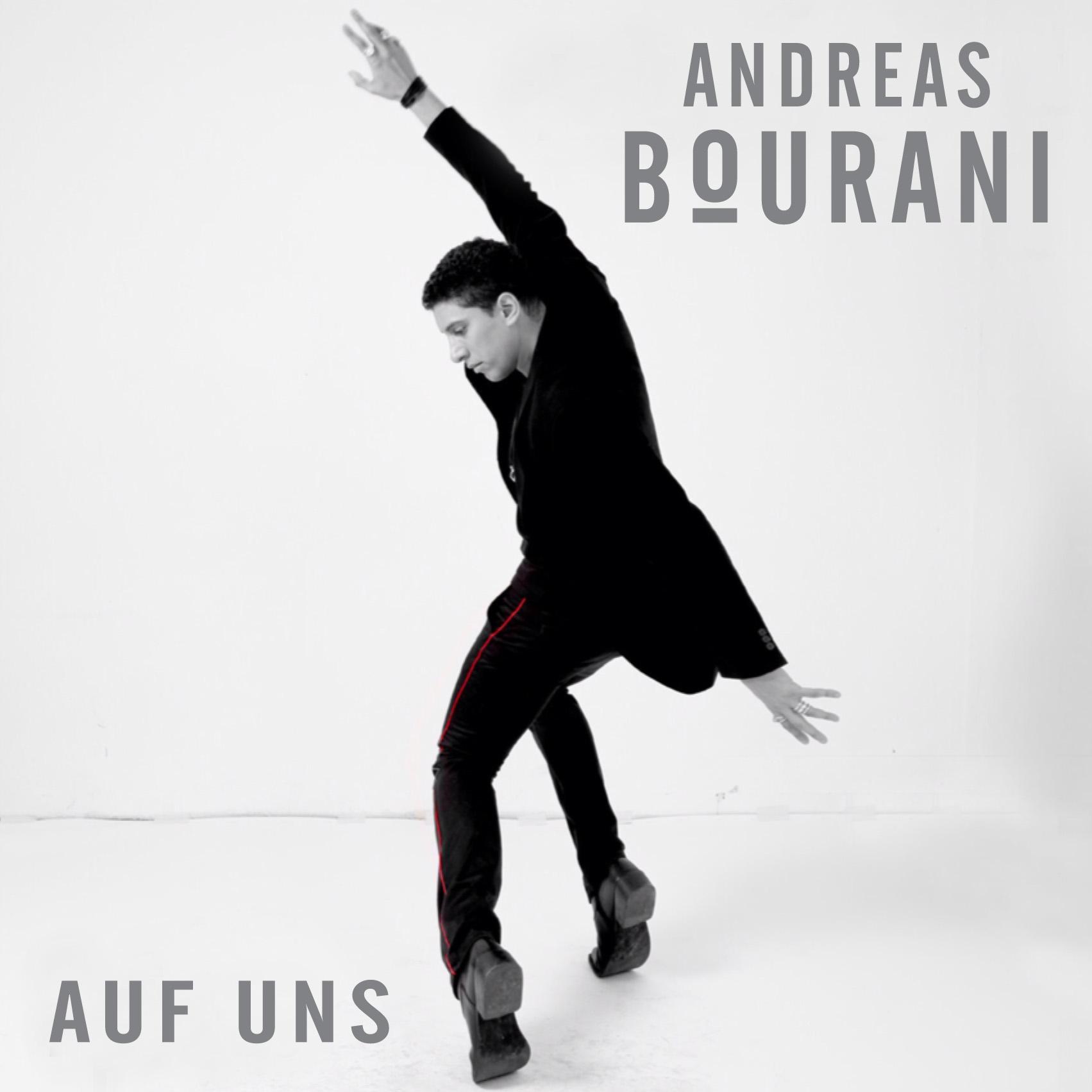 Cover: ANDREAS BOURANI, AUF UNS