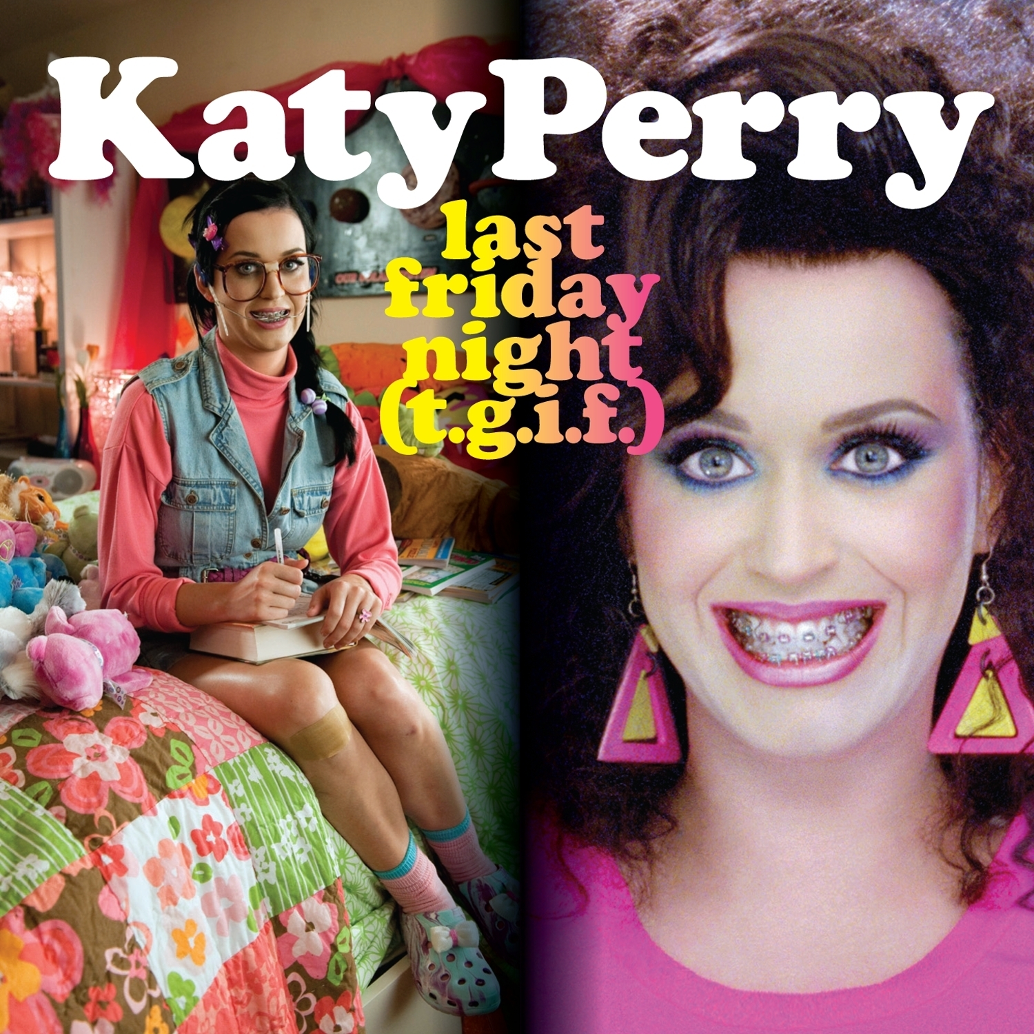 Cover: KATY PERRY, LAST FRIDAY NIGHT (T.G.I.F.)