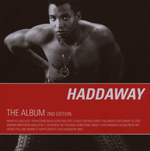 Cover: HADDAWAY, WHAT IS LOVE