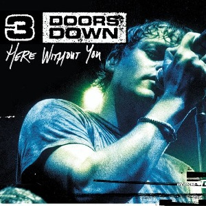 Cover: 3 DOORS DOWN, HERE WITHOUT YOU