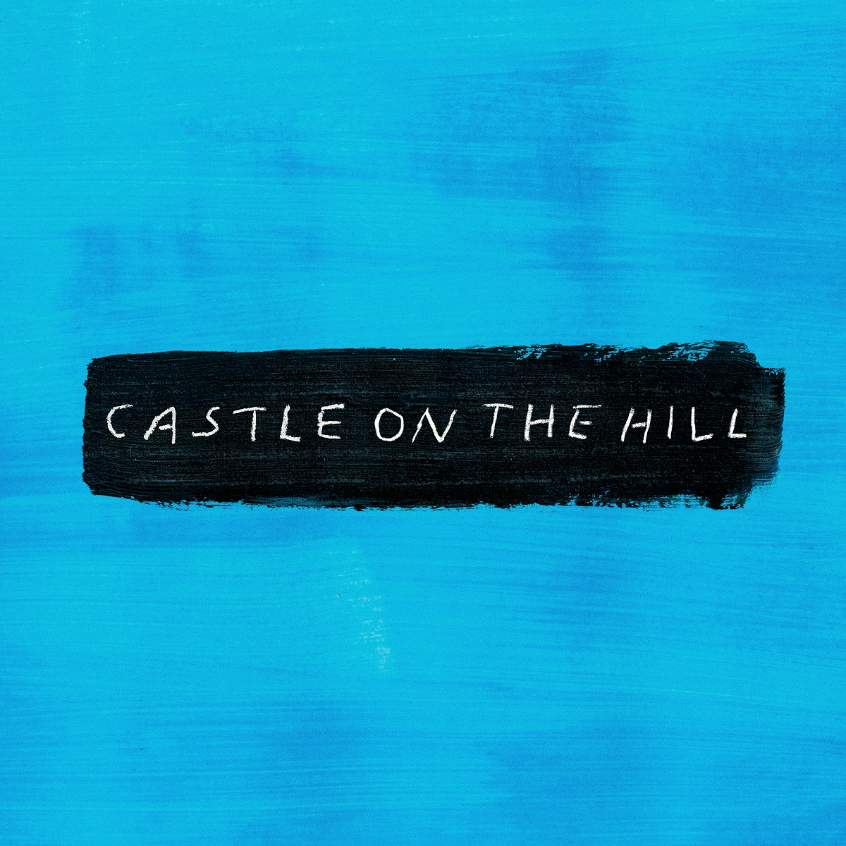Cover: ED SHEERAN, CASTLE ON THE HILL