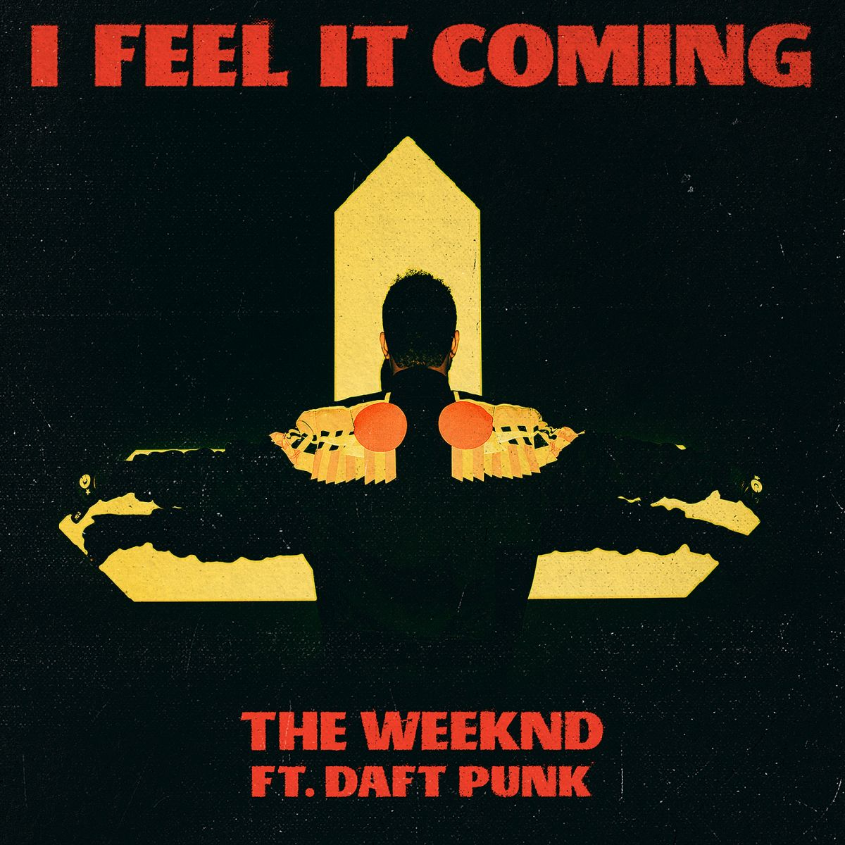 Cover: THE WEEKND FEAT. DAFT PUNK, I FEEL IT COMING