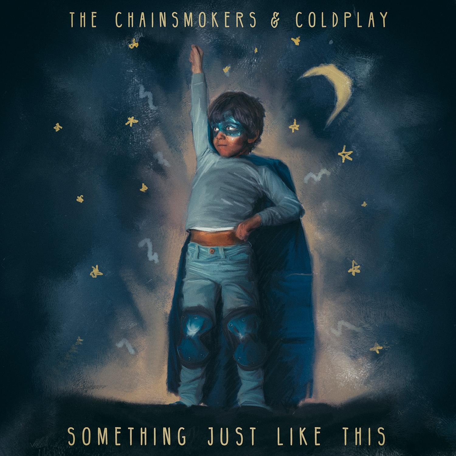 Cover: THE CHAINSMOKERS FEAT. COLDPLA, SOMETHING JUST LIKE THIS