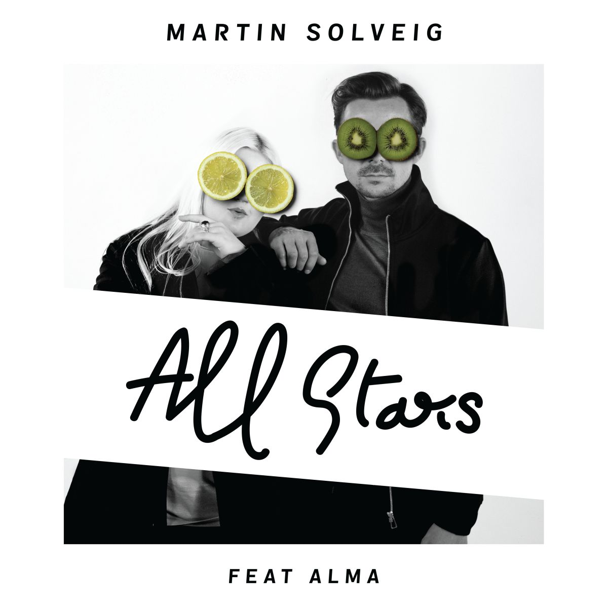 Cover: MARTIN SOLVEIG FEAT. ALMA, ALL STARS