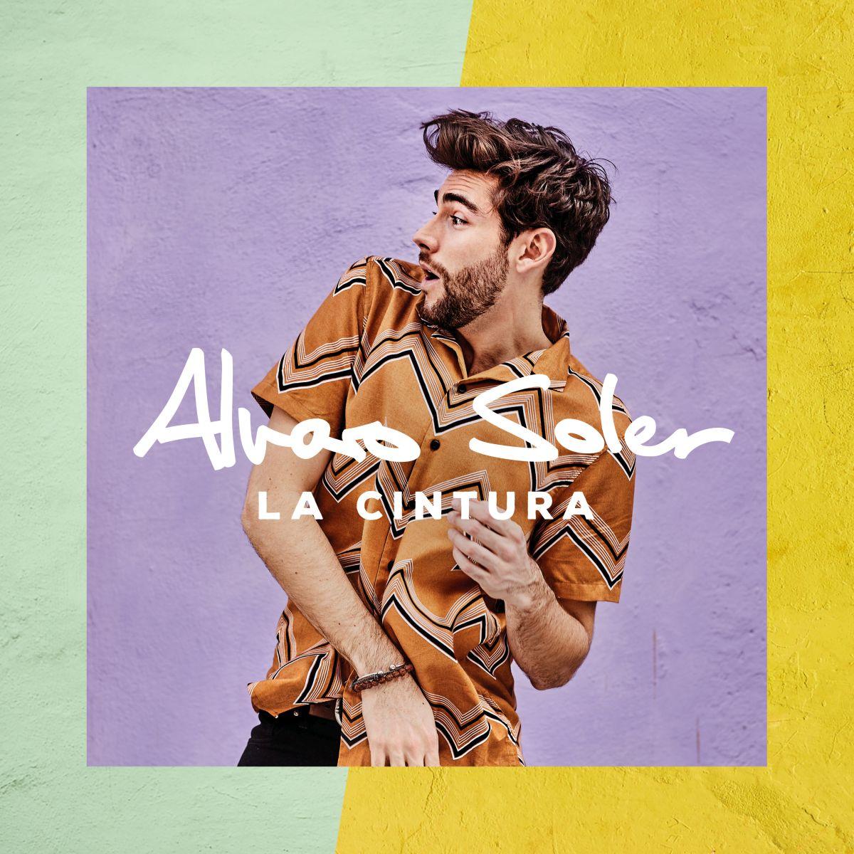 Cover: ALVARO SOLER, LA CINTURA