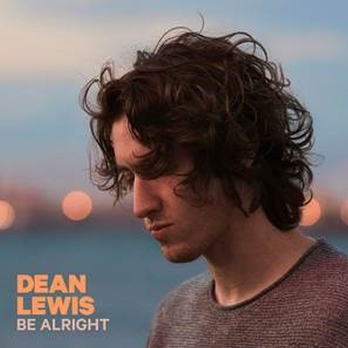 Cover: DEAN LEWIS, BE ALRIGHT