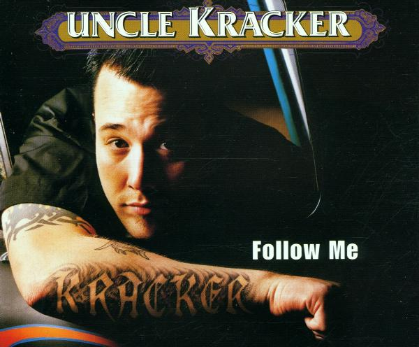 Cover: UNCLE KRACKER, FOLLOW ME