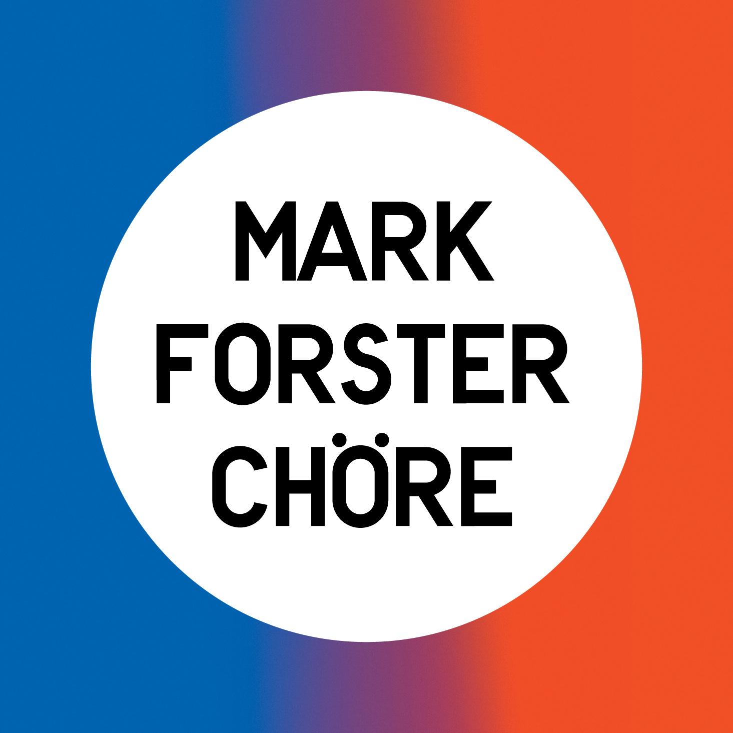 Cover: MARK FORSTER, CHÖRE